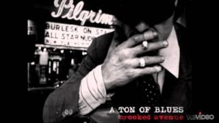 A Ton of Blues - I Won