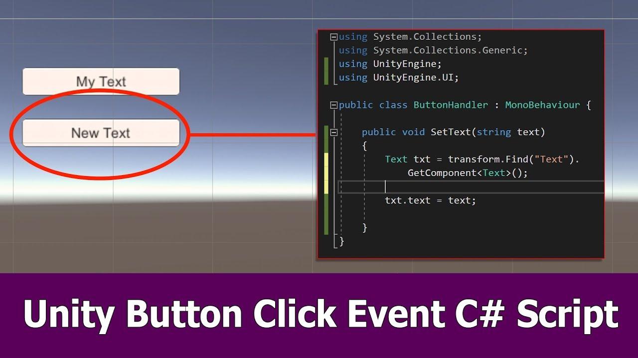 Unity Button Click Events C# Script Tutorial - YouTube