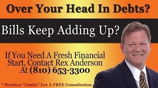 Lapeer Michigan Bankruptcy Limits | 810-653-3300 | Rex Anderson PC