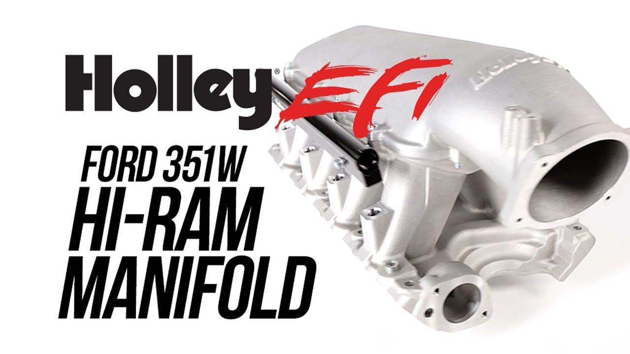 Holley EFI Ford 351W Hi-Ram Manifold