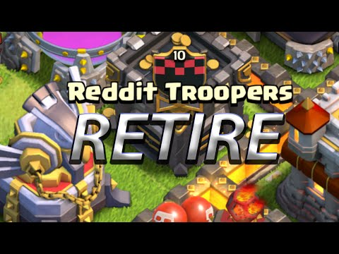 Clash Of Clans Reddit Troopers Retire
