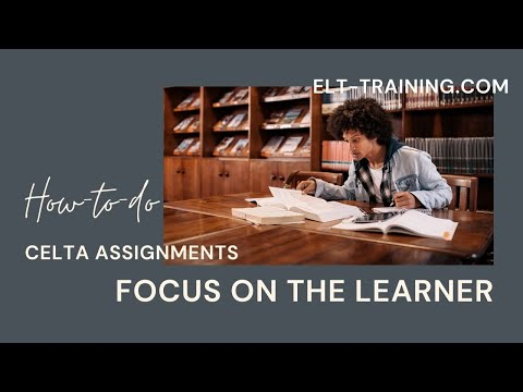 celta assignment focus on the learner This document outlines the syllabus and assessment criteria for celta  assignment: focus on the learner  celta syllabus.