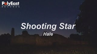 Hale - Shooting Star (Lyric)