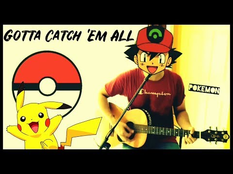 Pokemon Theme Song - Gotta Catch 'Em All - Acoustic Cover by Sanjay Menon
