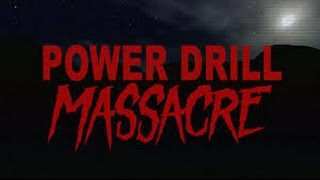 Power drill massacre| WORST LUCK EVER. (no commentary)