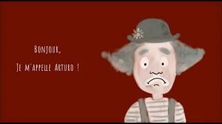 Histoire pour enfants - Arturo, clown (pas) rigolo - Livre audio et animé