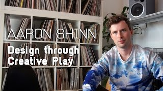 Interview with Aaron Shinn — Design Through Creative Play