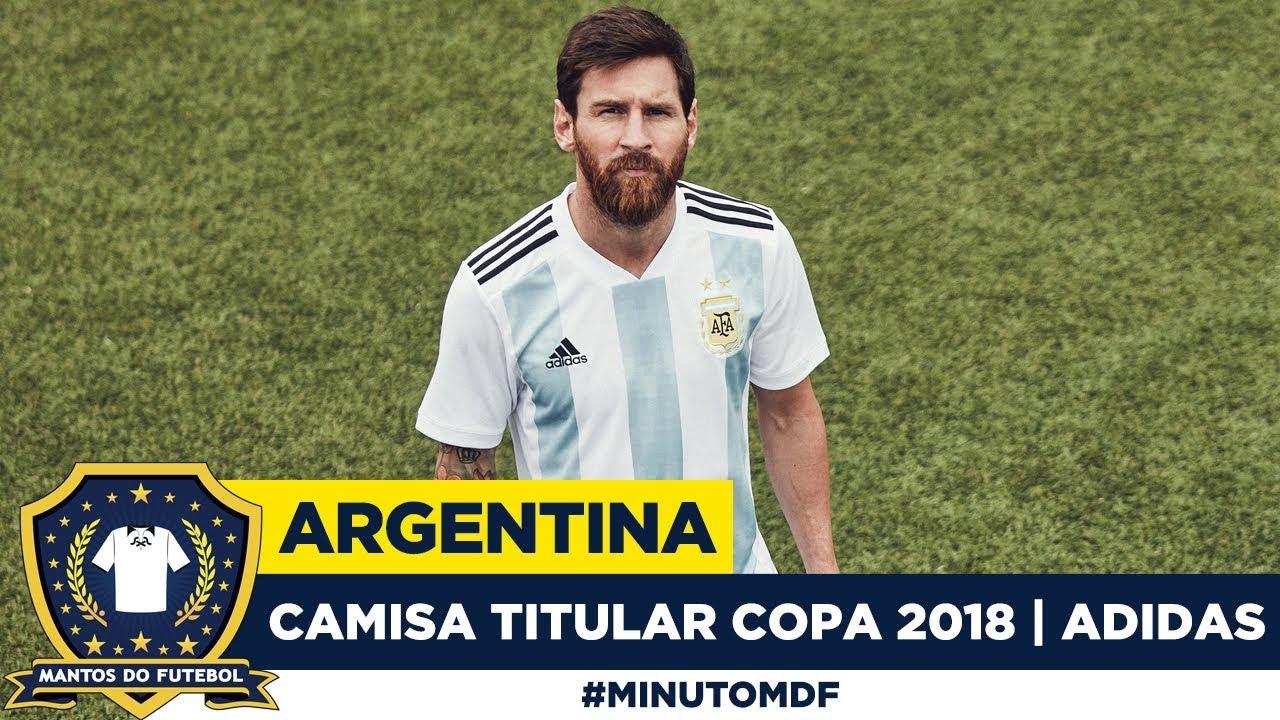 8b1c32cc05 Camisa titular da Argentina Copa do Mundo 2018 Adidas - YouTube