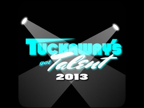 Tuckaway's Got Talent - 2013