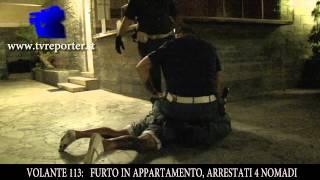 VOLANTE 113:  FURTO APPARTAMENTO, ARRESTO IN DIRETTA