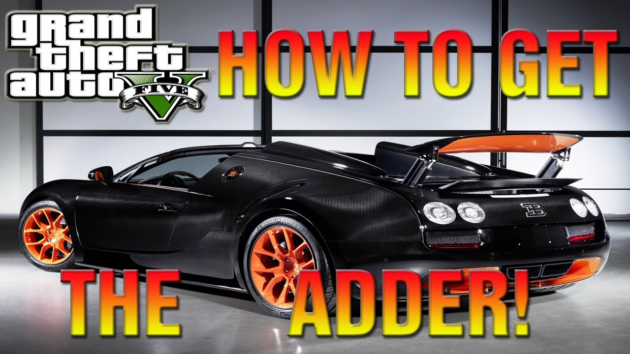 Gta 5 Secret Cars How To Get The Adder Bugatti Veyron Funny