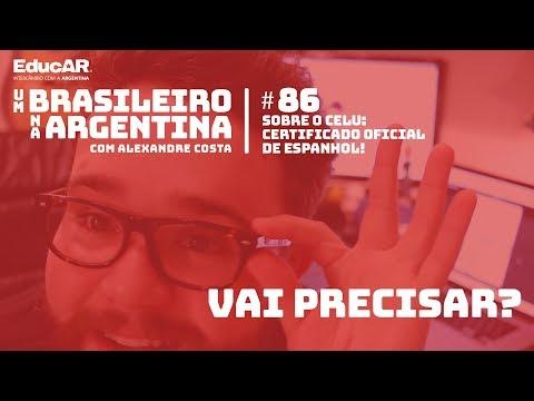Um Brasileiro na Argentina / Ep.#86 - Sobre o CELU, o certificado OFICIAL de espanhol!