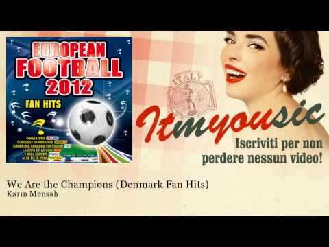 Karin Mensah - We Are the Champions - Denmark Fan Hits