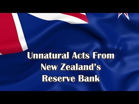 Unnatural Acts From New Zealand's Reserve Bank