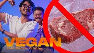 Mencoba Menjadi Vegan Untuk Pertama Kalinya | TAPI BOLEH DICOBA