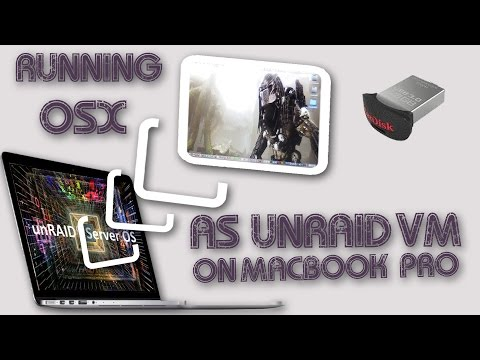 Running unRAID on a macbook pro then running a VM! - YouTube