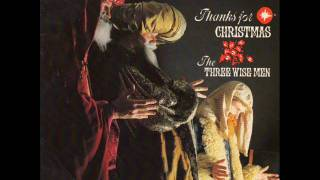 The Three Wise Men - Thanks for CHRISTMAS-