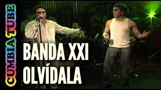 Banda XXI - Olvidala