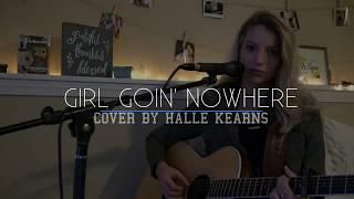 Girl Goin' Nowhere   Ashley McBryde   Halle Kearns Cover