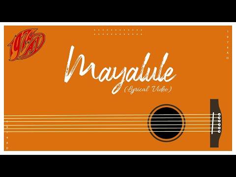 1974 AD  Mayalule AudioLyrics