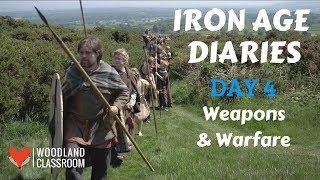 Iron Age Diaries: Day 4 - Weapons & Warfare