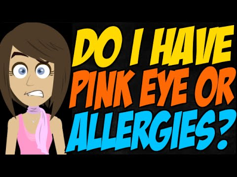 Do I Have Pink Eye or Allergies?