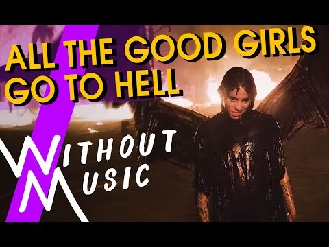 BILLIE EILISH - All The Good Girls Go To Hell (#WITHOUTMUSIC Parody)