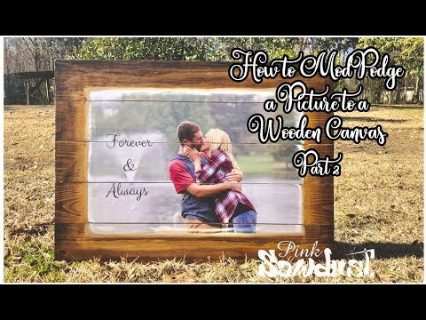 How to Mod Podge a Picture to a Wooden Canvas: 2
