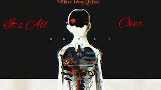 Three Days Grace: It's All Over - 1Hour