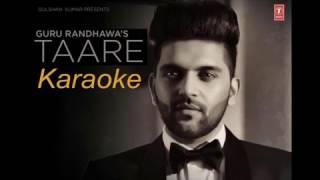 Taare karaoke guru randhawa - Latest punjabi karaoke-punjabikaraoke.blogspot.in