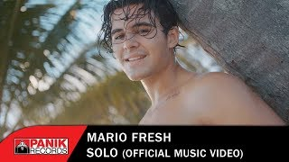 Mario Fresh - Solo - Official Music Video