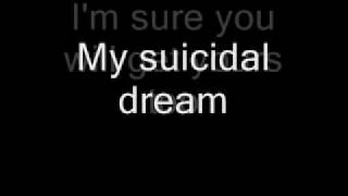 Suicidal dreams (acoustic) lyrics