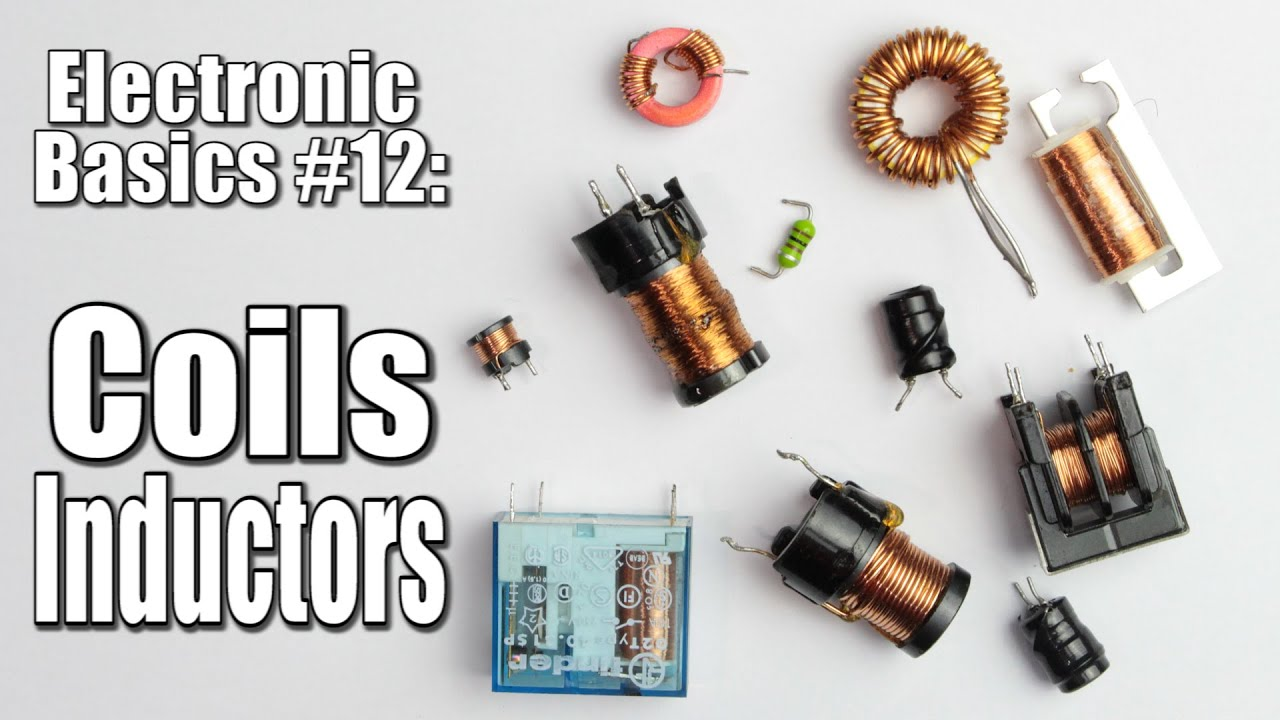 Electronic Basics 12 Coils Inductors Part 1 Youtube Shortcircuit Measurement Circuit Of The Coil Measuringandtest
