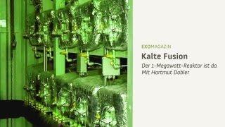 Kalte Fusion - Der 1-Megawatt-Reaktor ist da | ExoMagazin