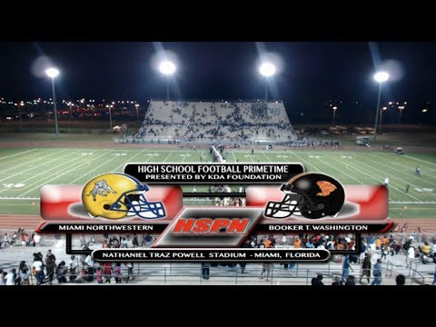 HIGH SCHOOL SPORTS - BOOKER T. WASHINGTON VS. MIAMI NORTHWESTERN - HSPN 'GAME OF THE WEEK'
