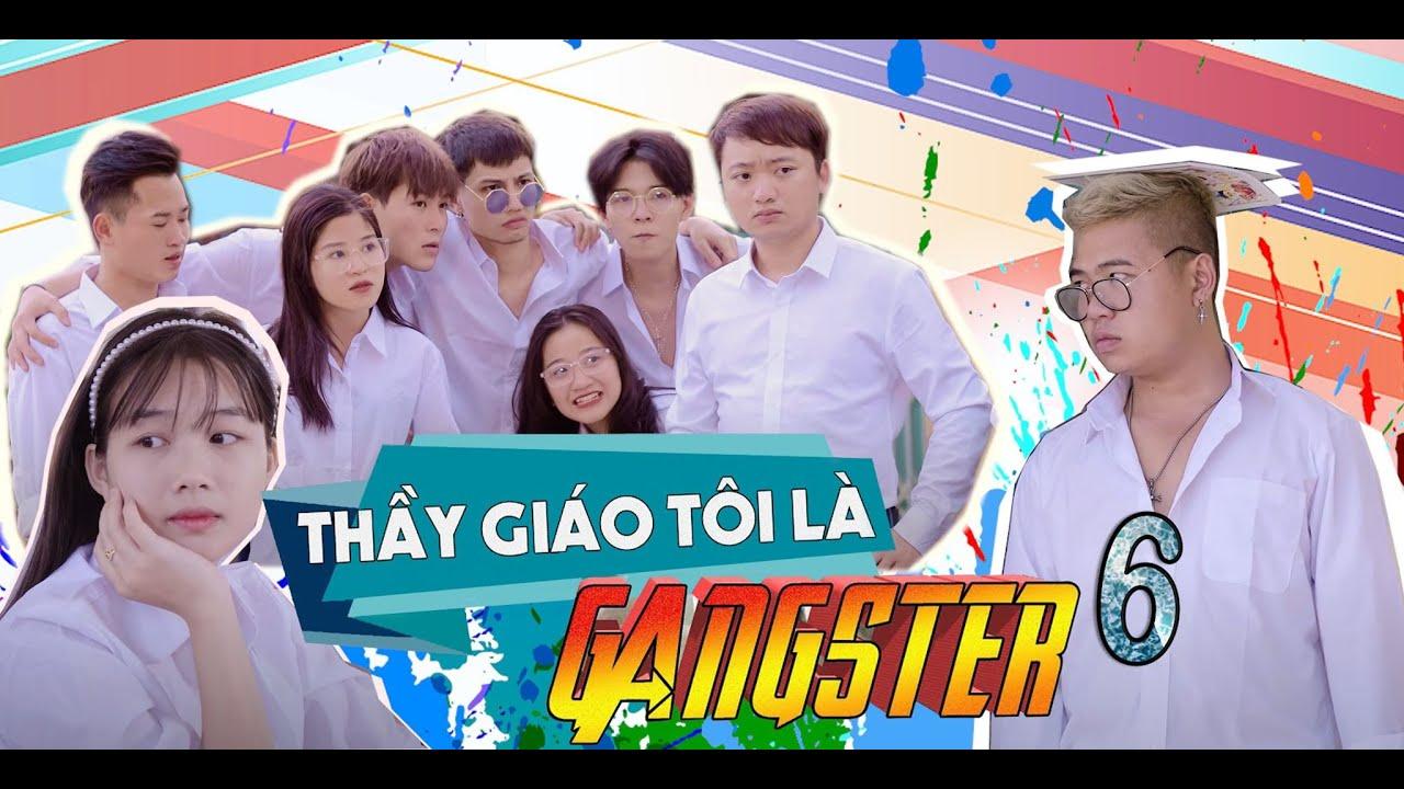 THẦY GIÁO TÔI LÀ GANGSTER TẬP 6 | 4K OFFICIAL| Parody Nhạc chế | 8 Giờ Tối