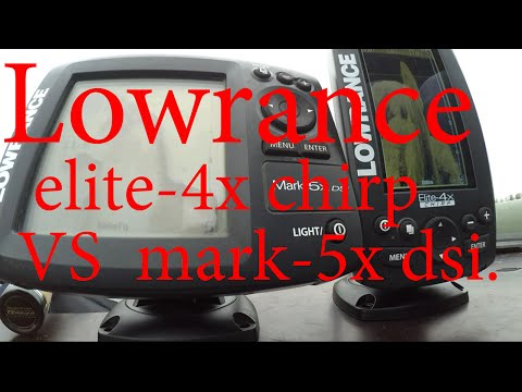 Lowrance elite-4x chirp vs mark-5x dsi.