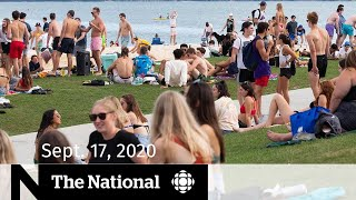 CBC News: The National | Sept. 17, 2020 | Ontario slashes gathering limits amid COVID-19 surge