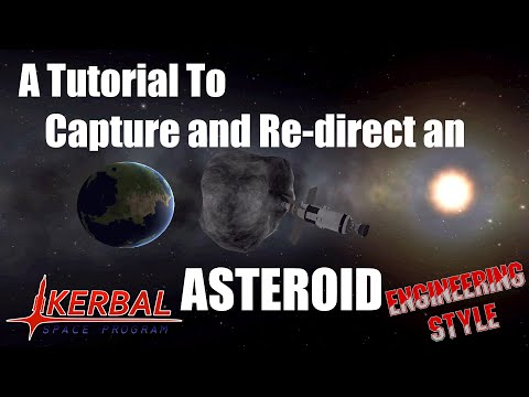 Kerbal Space Program - Asteroid Capture Tutorial