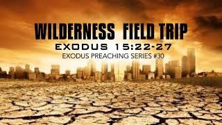 Wilderness Field Trip - Pastor Billy Jung (Hope of Glory)