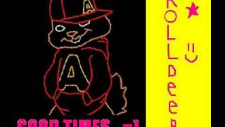 Alvin And The Chipmunks - Good Times - Roll Deep
