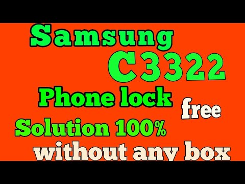 SAMSUNG C3322 PHONE LOCK SOLUTION 100%  DONE