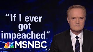 Lawrence: Trump Talks Impeachment, As Trump Allies Talk To Fed Prosecutors | The Last Word | MSNBC