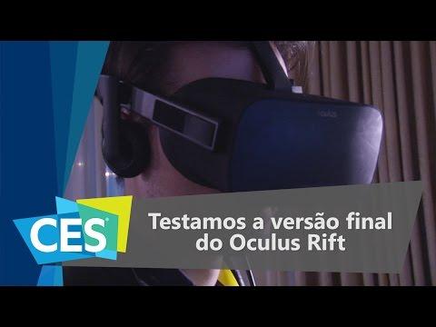 Testamos A Versão Final Do Oculus Rift, Veja O Que Achamos - CES 2016 - TecMundo