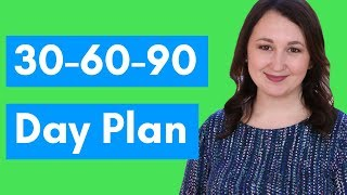 What Is A 30-60-90 Day Plan?