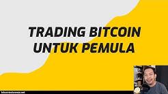 Cara Trading Bitcoin Untuk Pemula - Bitcoin Indonesia