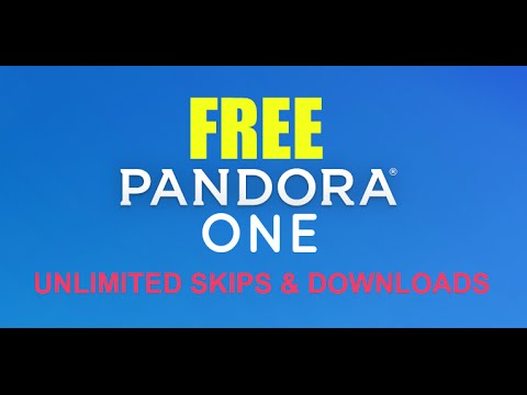 How to Get Pandora One 7.0 Free (Unlimited Skips & Download)