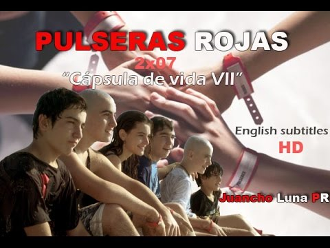 Pulseras Rojas | 2x07 LATINO HD [English subtitles] Videos De Viajes