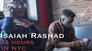 Isaiah Rashad: 24 Hours In NYC