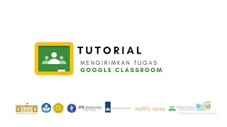 Google Classroom - Tutorial Mengirimkan Tugas